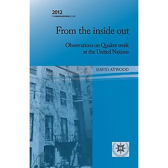 From the Inside Out - Observations on Quaker Work at the United Nation