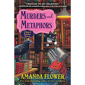 Murders And Metaphors - A Magical Bookshop Mystery by Amanda Flower -