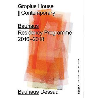 Gropius House  Contemporary - Bauhaus Residency Programme 2016 to 2018