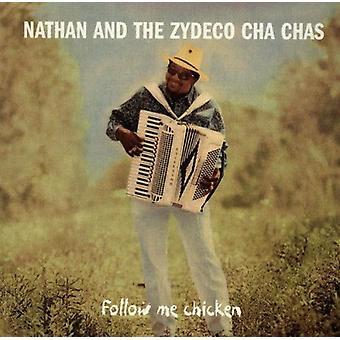 Nathan & Zydeco Cha Cha's - Följ mig kyckling [CD] USA import