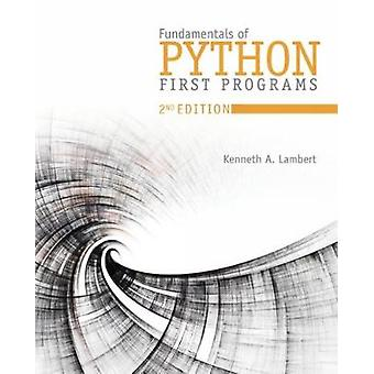 Fundamentals of Python - First Programs by Kenneth Alfred Lambert - 97