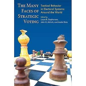 The Many Faces of Strategic Voting: Tactical Behavior in Electoral Systems Around the World