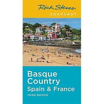 Rick Steves Snapshot Basque Country Third Edition por Rick Steves