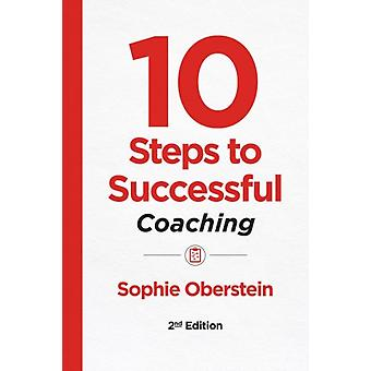 10 Steps to Successful Coaching by Sophie Oberstein