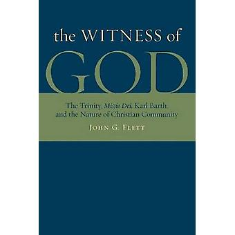The Witness of God - The Trinity - Missio Dei - Karl Barth - and the N