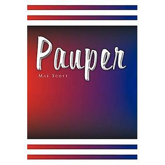 Pauper by Mae Scott - 9781436395922 Book