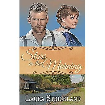 Stars in the Morning by Laura Strickland - 9781509217052 Book
