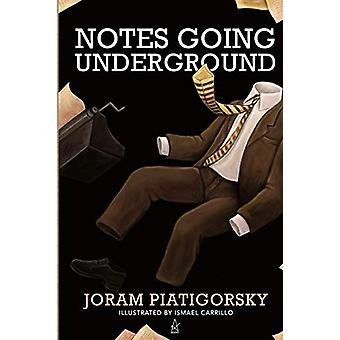 Notes Going Underground by Joram Piatigorsky - 9781951214524 Book