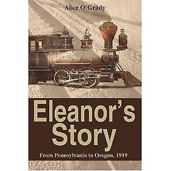 Eleanors Story: Fra Pennsylvania til Oregon 1919