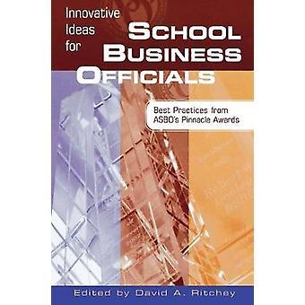 ASBOのピナクル賞から学校のビジネス関係者のための革新的なアイデアのベストプラクティス