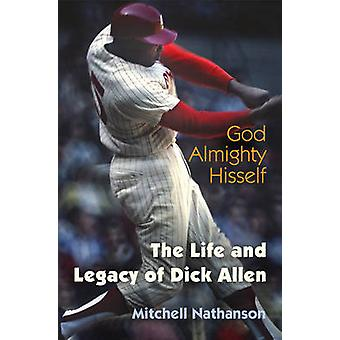 God Almighty Hisself by Mitchell Nathanson