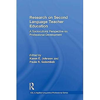 Research on Second Language Teacher Education: A Sociocultural Perspective on Professional Development