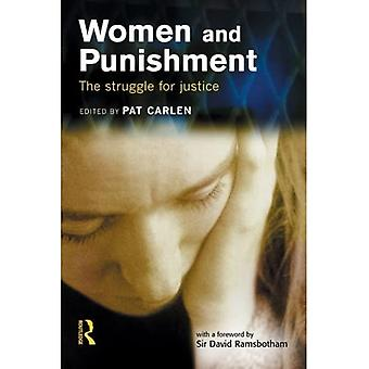 Women and Punishment: The Struggle for Justice