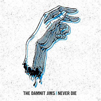 Damnit Jims - Never Die [Vinyl] USA import