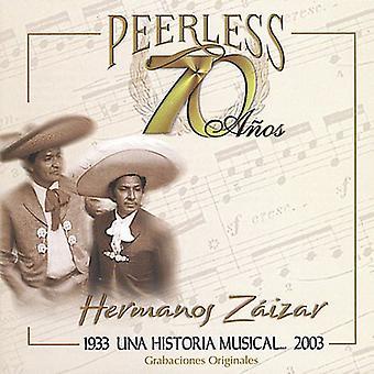 Hermanos Zaizar - 70 Anos Peerless Una Historia musikaliska [CD] USA import