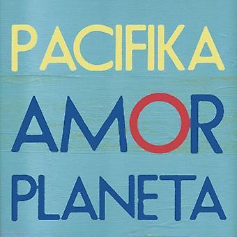 Pacifika - Amor Planeta [CD] USA import