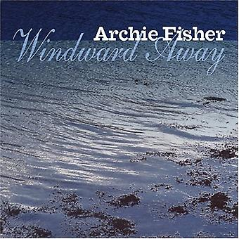 Archie Fisher - Windward Away [CD] USA import