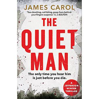 The Quiet Man by James Carol - 9780571322282 Book