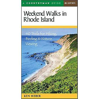 Weekend Walks in Rhode Island - 40 Trails for Hiking - Birding and Nat
