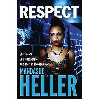 Respekt von Mandasue Heller - 9781444769500 Buch
