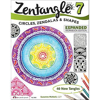 Zentangle 7 - Expanded Workbook Edition by Suzanne McNeill - 97815742