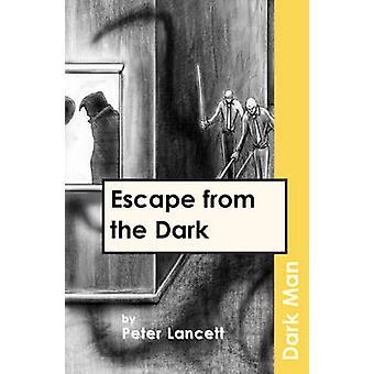 Flygte fra mørket - v. 13 af Peter Lancett - Jan Pedroietta - 97818