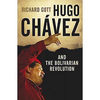Hugo Chavez und der Bolivarischen Revolution (2nd Revised Edition) von Ri
