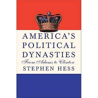 Dinastías políticas de los Estados Unidos - de Adams a Clinton por Stephen Hess
