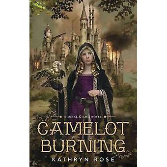 Camelot brûlant - métal et lacet roman - livre 1 par Kathryn Rose - 97
