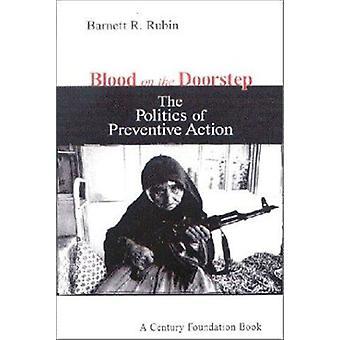 Veren kynnyksellä - politiikka ennalta ehkäiseviin toimiin Barnett r