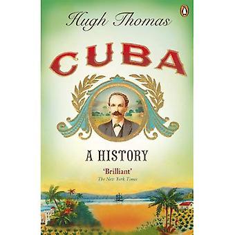 Kuba: Eine Geschichte