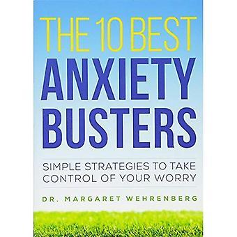 Os 10 melhores ansiedade Busters: Estratégias simples para tomar o controle de sua preocupação