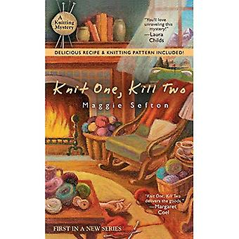 Knit One, Kill Two (Knitting Mystery)