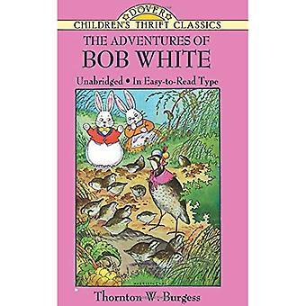 Les aventures de Bob White (Epargne de Childrens)