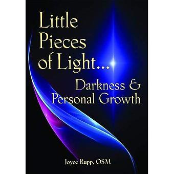 Petits morceaux de lumière: obscurité et croissance personnelle (Illuminationbooks)