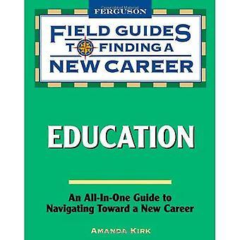 Utbildning (fältet guider till att hitta en ny karriär)