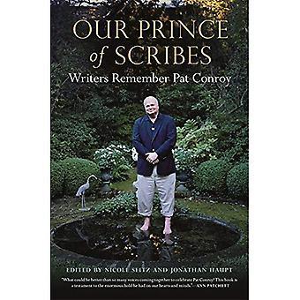 Nuestro Príncipe de escribas: escritores recuerdan Pat Conroy