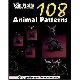 Tesoro di Tom Wolfe di modelli: 108 modelli animali