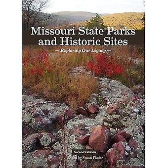 Missouri State Parks and Historic Sites: Exploring Our Legacy