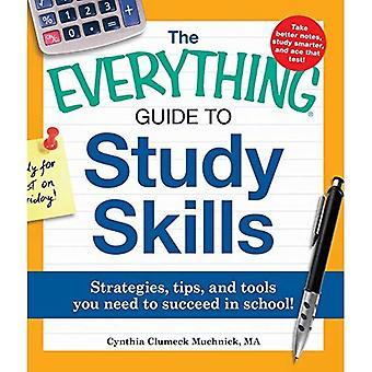 Todo guía para estudiar habilidades: estrategias, consejos y herramientas que usted necesita para tener éxito en la escuela!