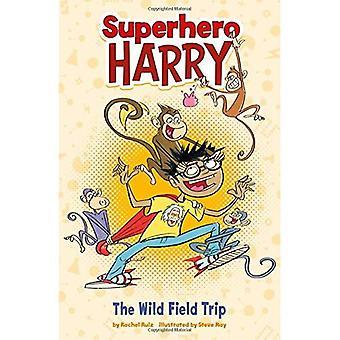 Der wilde Exkursion (Superhelden Harry)