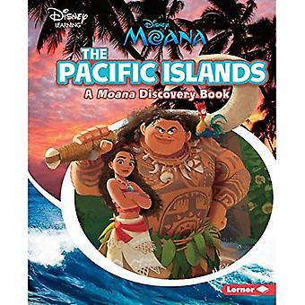 The Pacific Islands: A Moana Discovery Book (Disney Discovery Books)