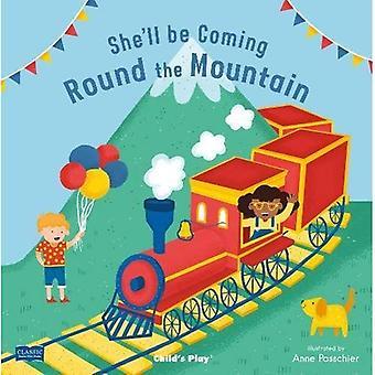 Hon kommer att komma ' runda berget (klassiska böcker med hål styrelse bok)