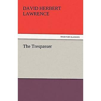 Der Eindringling von Lawrence & D. H.