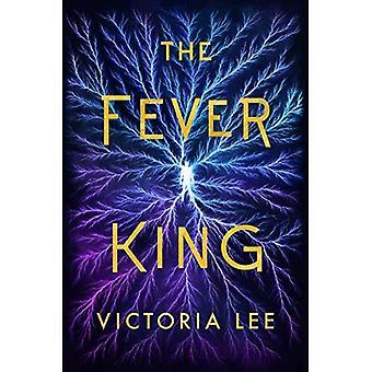 The Fever King (Feverwake)