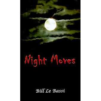 Night Moves von Le Bassi & Bill
