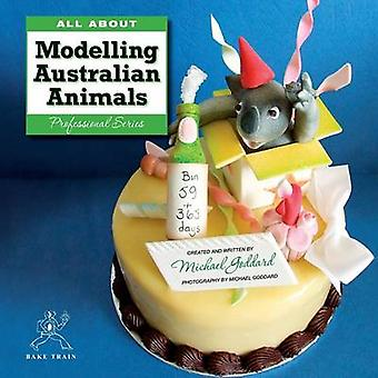 All about Modelling Australian Animals by Goddard & Michael