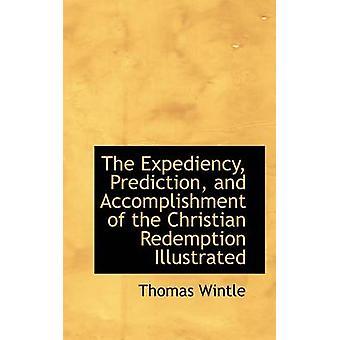 La previsione di opportunismo e la realizzazione della redenzione Christian illustrato da Wintle & Thomas