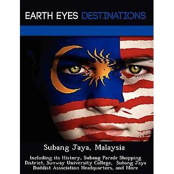 Subang Jaya Malaysia inkludert historie Subang Parade Shopping District Sunway University College Subang Jaya buddhistiske Association hovedkontor og mer av natten & Sam