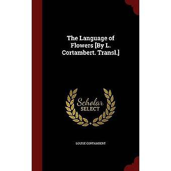 Språket av blommor av L. Cortambert. Transl. vid Cortambert & Louise